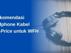 5 Rekomendasi Headphone Kabel Low-Price untuk WFH