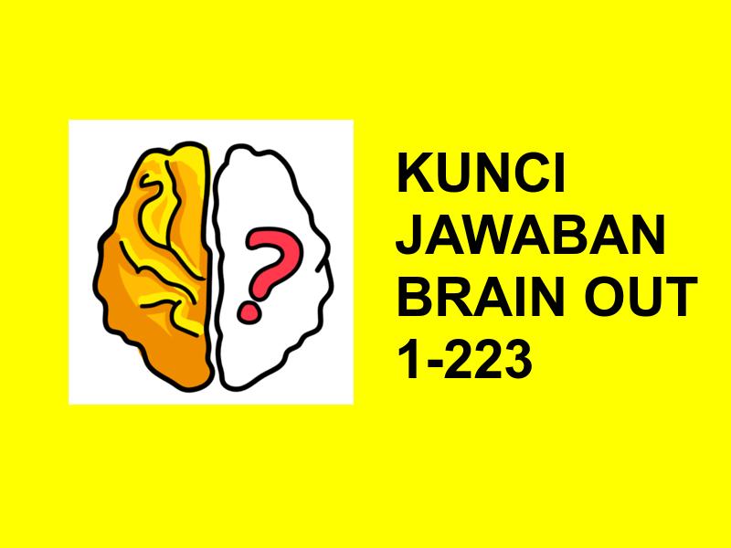 kunci jawaban brain out 1 223