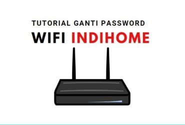 tutorial ganti password wifi indihome